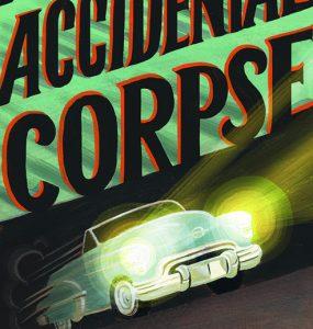 Accidental Corpse