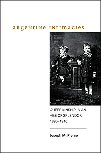 "Pierce's ""Argentine Intimacies"""