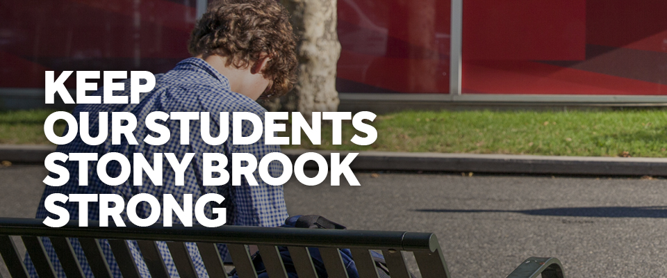 Keep Our Stony Brook Students Strong