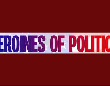 Heroines of politics