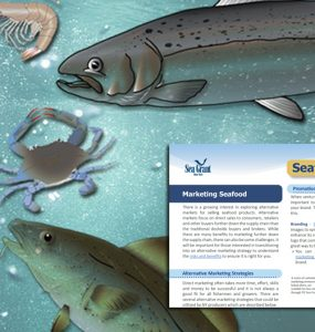 Seafood Guide 7: Marketing Seafood provides different marketing strategies and tools to help New York seafood producers sell their seafood products to alternative markets.