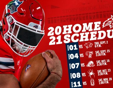 Football 20-21 Home Schedule. Week 1: vs. UNH - Thurs. Sept. 2, 6 pm; Week 4 vs Fordham - Sat. Sept. 25, 3:30 pm; Week 7 vs. Delaware - Sat. Oct. 16, 3:30 pm; Week 8 vs. Richmond - Sat, Oct. 23; 3:30 pm; Week 11 vs. UAlbany - Sat. Nov. 20, 1 pm